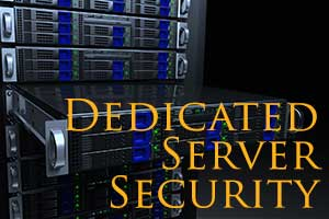 Dedicated Server Security